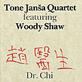 Tone Janša Quartet featuring Woody Shaw - 1986 - Dr