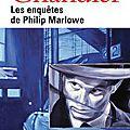 <b>Philip</b> <b>Marlowe</b>, le détective flingueur !