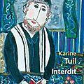 Interdit - Karine Tuil