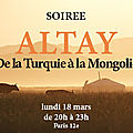 SOIREE ALTAY : TURQUIE, MONGOLIE, IAKOUTIE