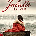 <b>Juliette</b> Forever (tome 1), Stacey Jay