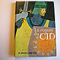 Le roman du Cid, Maria Luisa Gefaell de Vivanco, collection un grand <b>livre</b> d'or, éditions deux coqs d'or 1965