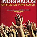 Coffret Indignados: l'indignation selon Tony Gatlif