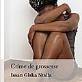 Crime de Grossesse De <b>Issan</b> Giska Ntsila