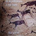 """""""Mangeur de viande, de la préhistoire a nos jours"""" de Marylène Patou-<b>Mathis</b>."""