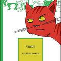 Virus, écrit par <b>Valérie</b> <b>Dayre</b>