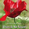 EDITIONS DU <b>MOT</b> <b>PASSANT</b> - RENTREE LITTERAIRE.