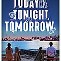Today, tonight, tomorrow ; de Rachel Lynn Solomon