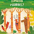 LIVRE JEUNESSE - Combien d'arbres? Editions Kaléidoscope