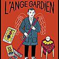 Dans la loge de l'ange gardien - La double vie d'un <b>concierge</b> qui savait prédire l'avenir - Pierre Lunère - Editions Fleuve