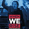 When we rise - minisérie 2017 - abc