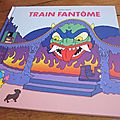 Train fantôme, d'adrien albert