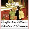 confiserie d'antan www.coeurdartichaut.com