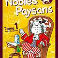 Nobles paysans. 1