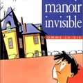 Le manoir invisible