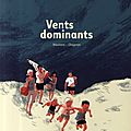 Vents dominants ~ wauters et chapron (bd)