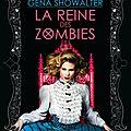 Chronique de Zombieland #3_Reine des zombies_Gena Showalter