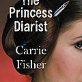 The Princess Diarist ❉❉❉ <b>Carrie</b> <b>Fisher</b>
