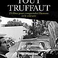 <b>Francois</b> <b>Truffaut</b> en trois livres !