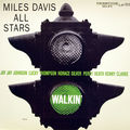 Miles Davis All Stars - 1954 - Walkin' (Prestige)