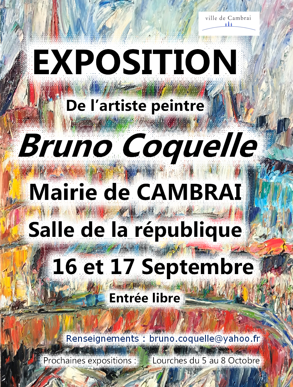 Exposition à Cambrai les 16 et 17 Septembre 2017