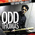 Odd thomas (2013) - j'ai pris un pied pas possible, ce film est super chouette.