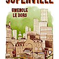 Superville sous le manteau