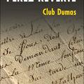 <b>Arturo</b> <b>Pérez</b>-<b>Reverte</b> - Club Dumas ou l'ombre de Richelieu