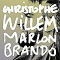 <b>Christophe</b> <b>Willem</b> lance le single Marlon Brando