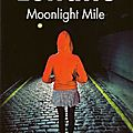 Moonlight Mile de <b>Dennis</b> <b>Lehane</b> (Rivages/Thriller) ou Ordinary People