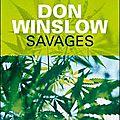 Savages - <b>Don</b> <b>Winslow</b>