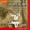 La Carte des jours (Miss Peregrine et les enfants particuliers 4), de Ransom Riggs