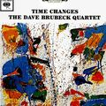 Dave Brubeck - 1963-64 - Time Changes (Columbia)