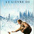 Le lièvre de Vatanen ~~ <b>Arto</b> <b>Paasilinna</b>
