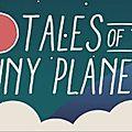 Le jeu de puzzle Tales of the Tiny Planet est dispo sur mobile et tablette