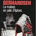 La maison en pain d'épices de C. Gerhardsen : un polar à la sauce suèdoise