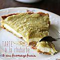 Tarte à la rhubarbe et au fromage frais
