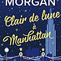 Clair de lune <b>à</b> <b>Manhattan</b> ❉❉❉ Sarah Morgan