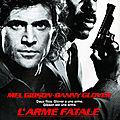 L'Arme <b>Fatale</b> - 1987 (Le job n'attend pas)