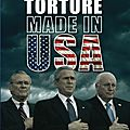Torture Made In USA (L'après 11 septembre)
