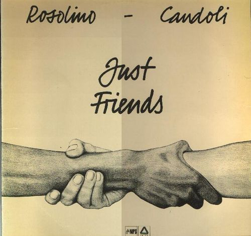 Frank Rosolino Conte Candoli - 1975 - Just Friends (MPS)