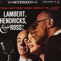 Lambert, Hendricks & Ross - 1959 - The Hottest new group in Jazz (Columbia)