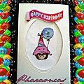 Une jolie carte d'anniversaire !