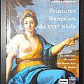 <b>Peintures</b> <b>françaises</b> du XVIIe siècle : La collection du musée des Beaux-Arts de Rouen - Philippe Malgouyres
