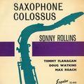 Sonny Rollins Quartet - 1956 - Saxphone Colossus (Esquire)