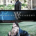Guide officiel du film vampire academy