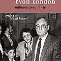 livre Ginette et Yvon TONDON, militants pour la vie