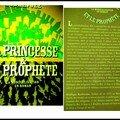 La princesse et le prophète -