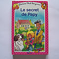 Le <b>secret</b> de <b>Papy</b>, lecture club Benjamin N° 2
