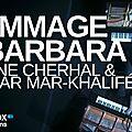 Hommage à barbara à la philharmonie de paris